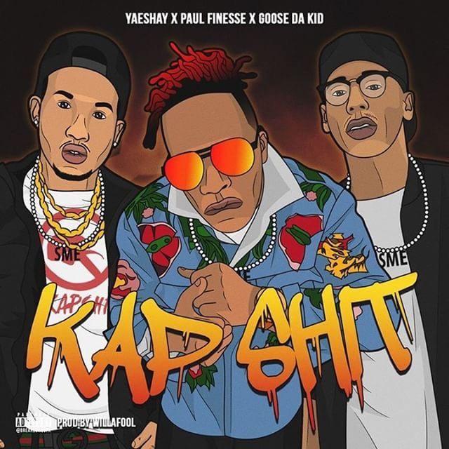 "YaeShay Debut Single ""Kap Shit"" feat. Paul Finesse x Goose Da Kid"