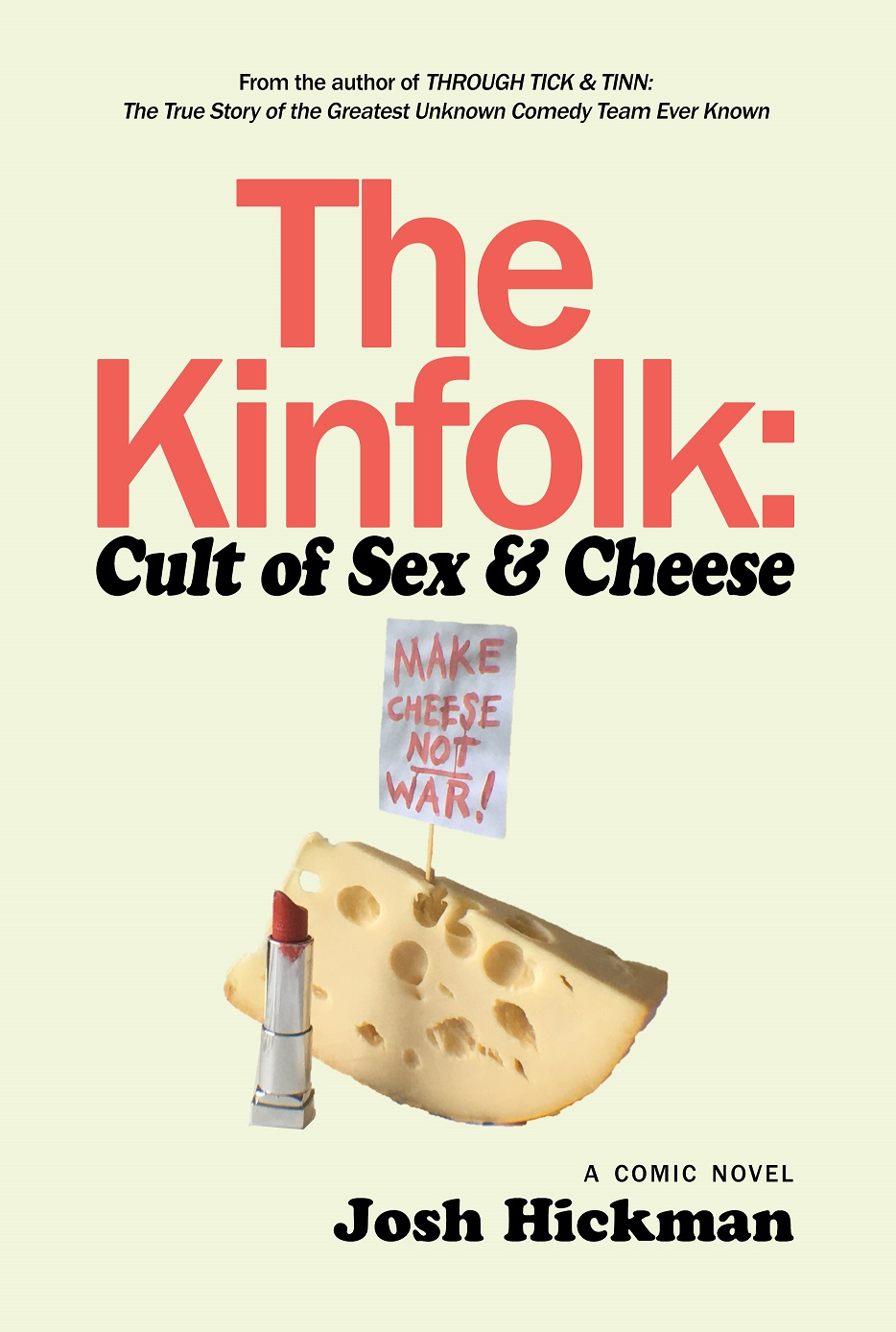 The Kinfolk:  Cult of Sex & Cheese