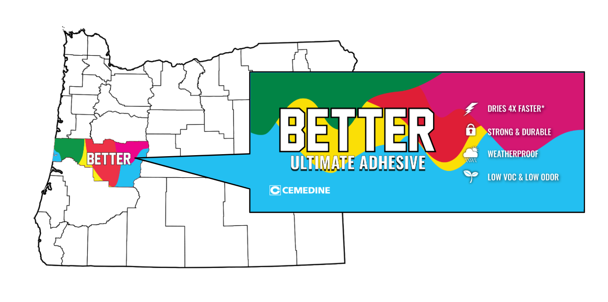 BETTER Ultimate Adhesive Now Available in Lane County, OR