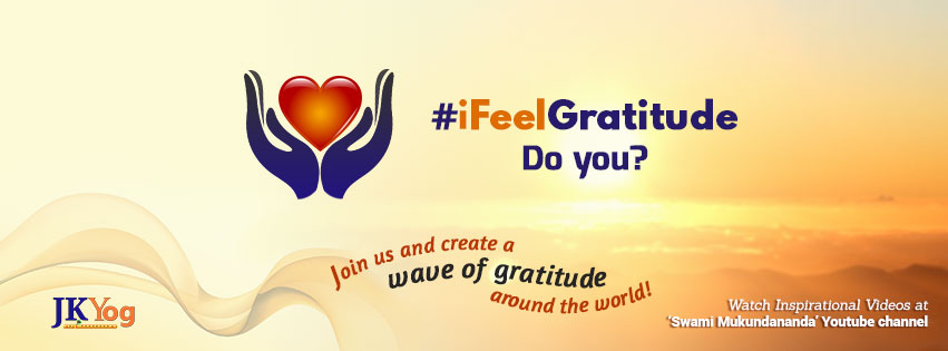 #IFeelGratitude Campaign by JKYog www.jkyog.org