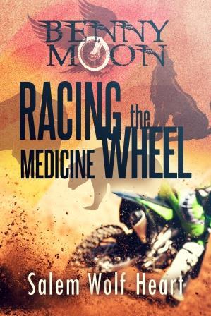 Benny Moon: Racing the Medicine Wheel (book 1)