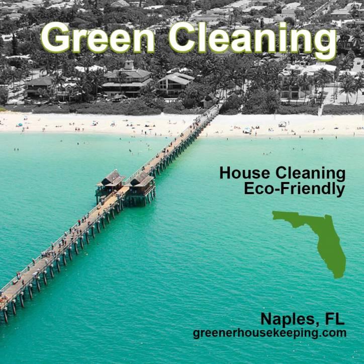 Cleaning Service in Naples - Greener Housekeeping