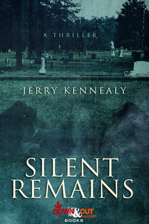 Silent Remains by Jerry Kennealy