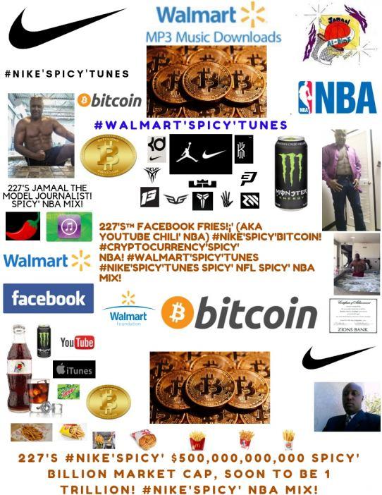 227's Facebook Fries (aka YouTube Chili' NBA) #Nike'Spicy'Bitcoin! NBA Mix!
