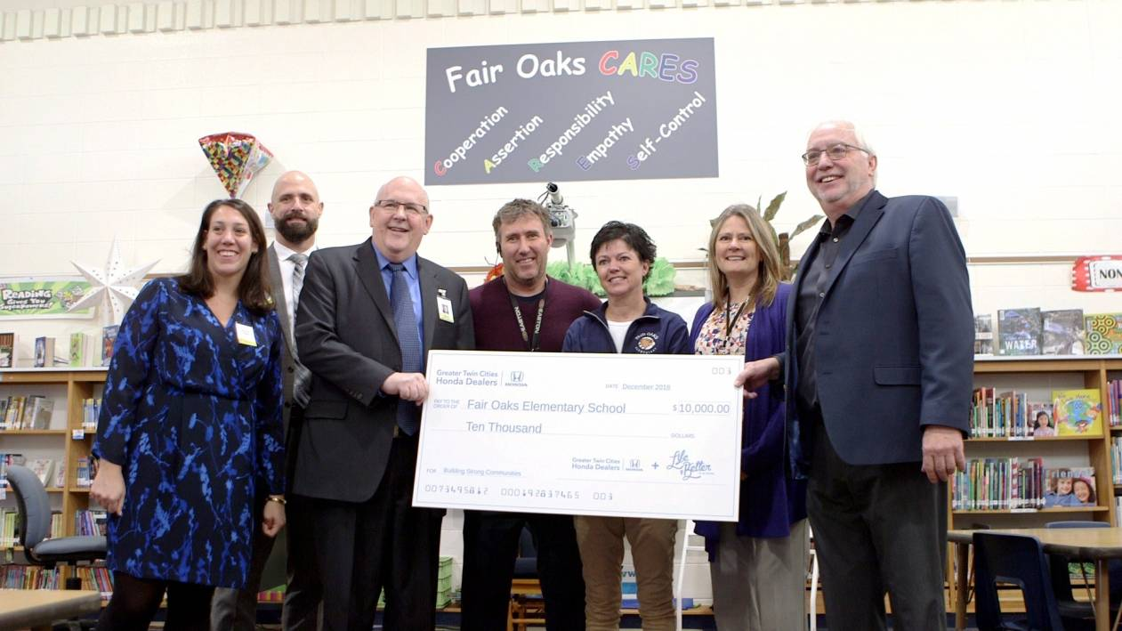 Greater Twin Cities Honda Dealers donated $10,000 to Fair Oaks Elementary.