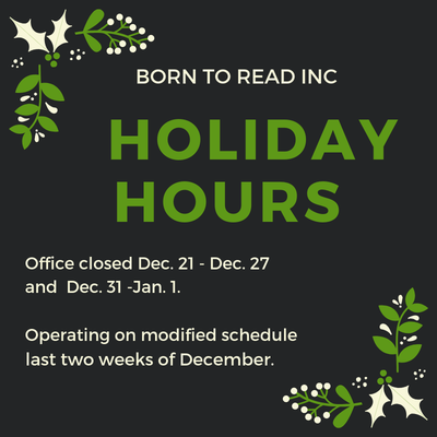 Born To Read, Inc. holiday hours 2018