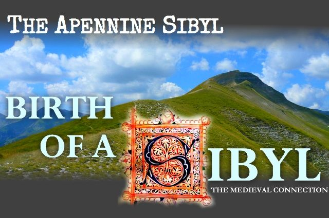 The Apennine Sibyl - Birth of a Sibyl, the medieval connection