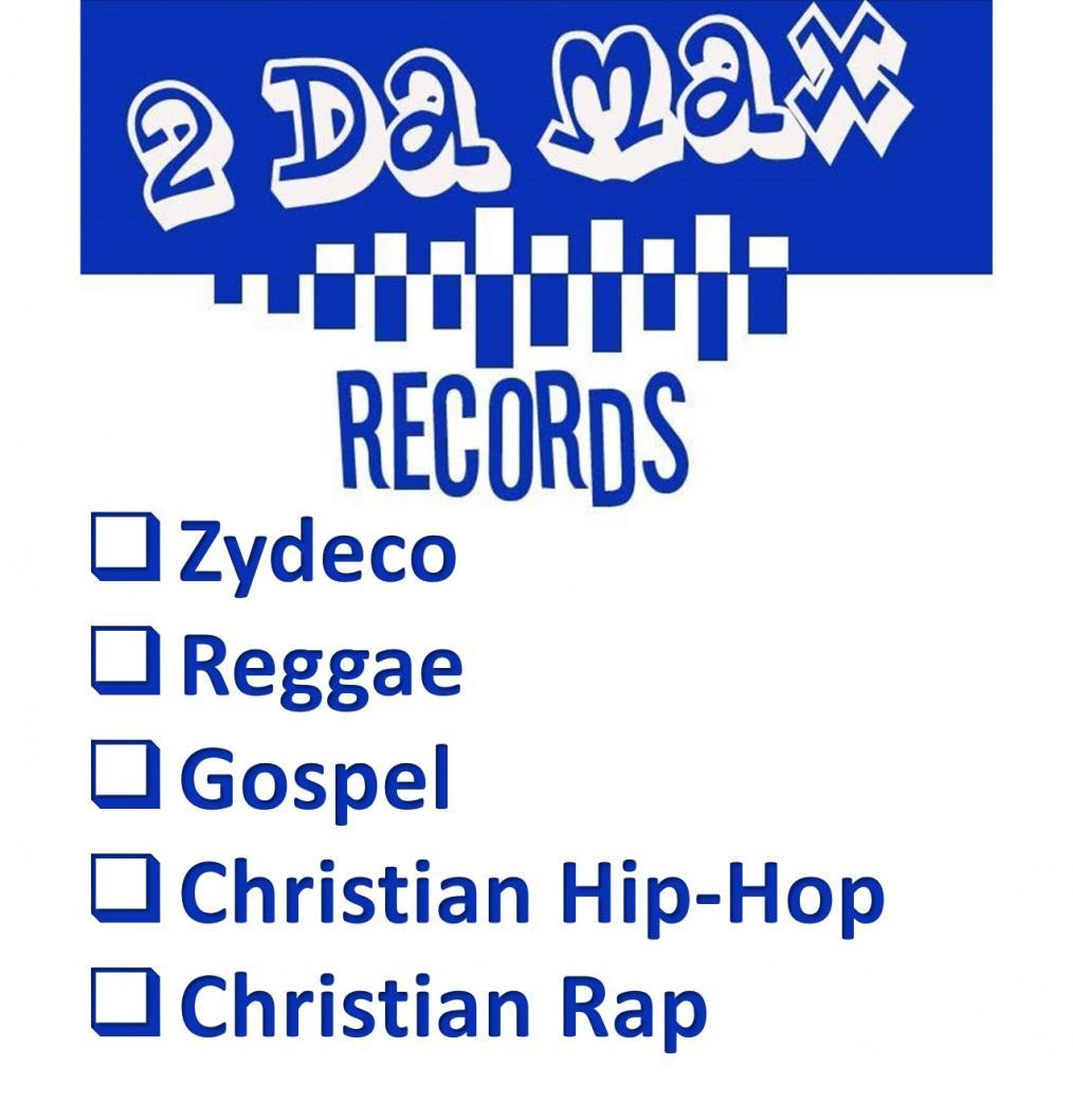 2 Da Max Records LLC