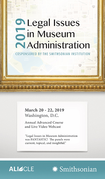 Legal Issues in Museum Administration 2019