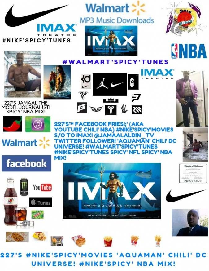 227's Facebook Fries (aka YouTube Chili' NBA) #NIKE'Spicy'Movies IMAX Theatre
