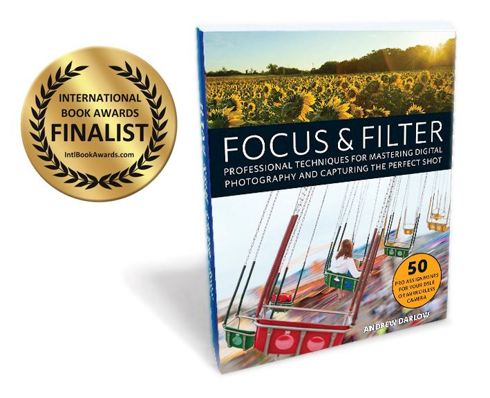 Focus and Filter by Andrew Darlow wins International Book Award