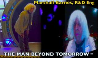 Marshall Barnes, R&D The Man Beyond Tomorrow