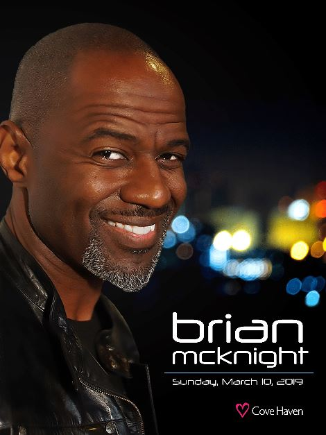 Cove welcomes Brian McKnight in March 2019.