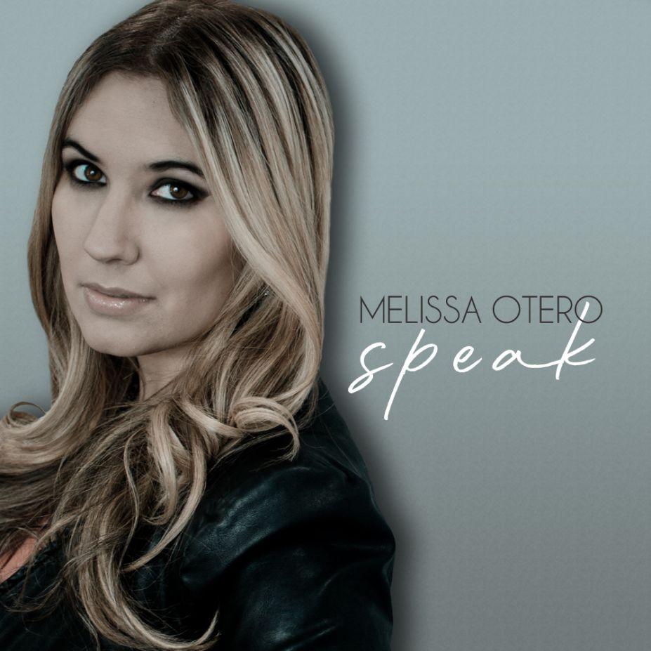 "Melissa Otero ""Speak"" Single Cover"