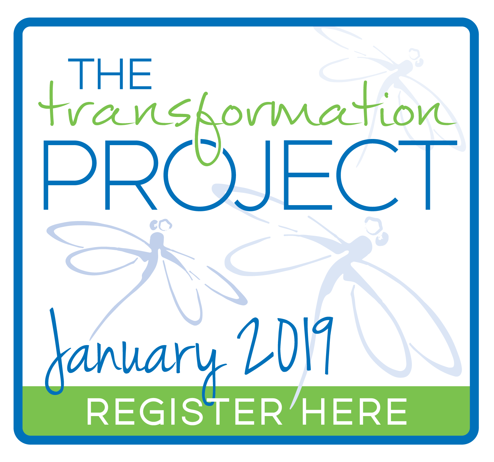 Register Now for The Transformation Project