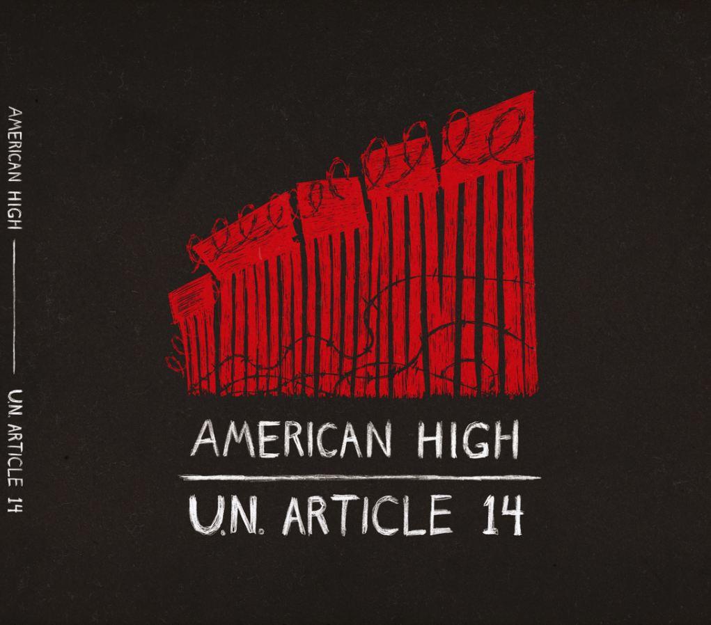 """American High """"U.N. Article 14"""""""