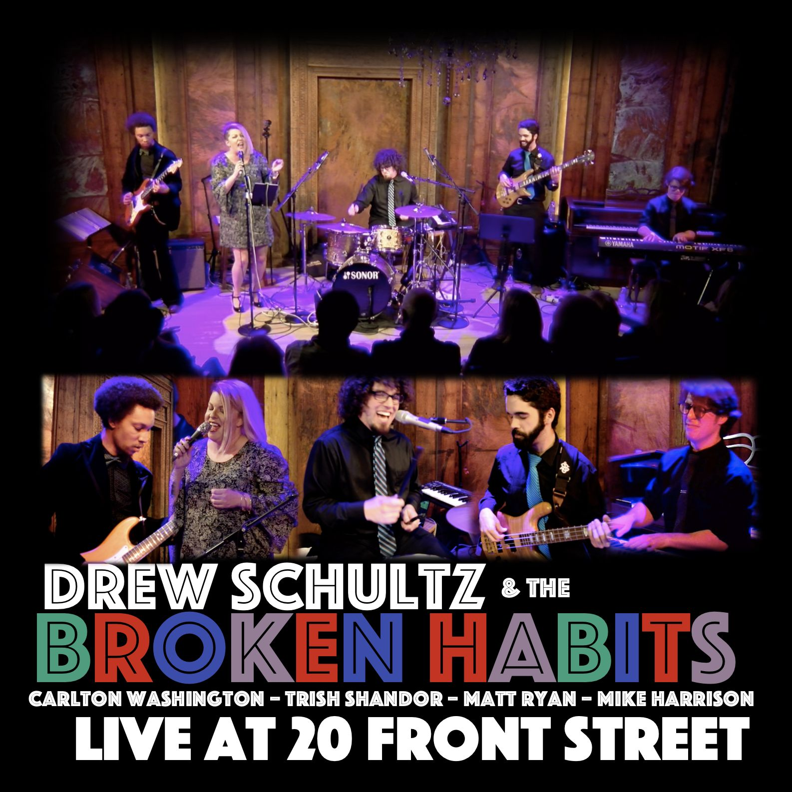 Drew Schultz Broken Habits - Live at 20 Front St