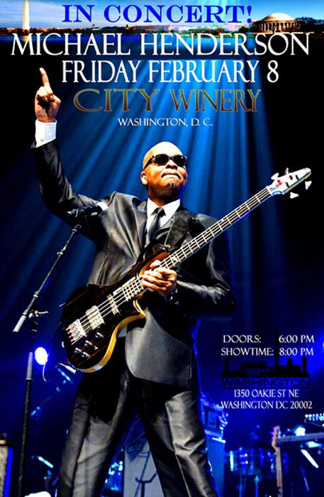 City Winery Washington DC To Host Michael Henderson Pre-Valentines' Day Concert!