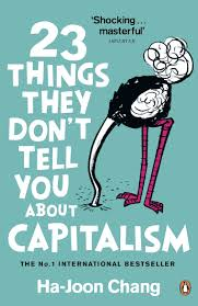 23things they don't tell you about capitalism