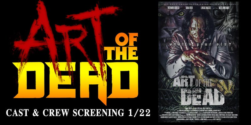 """Art of the Dead"" Cast and Crew Screening 1/22/19"