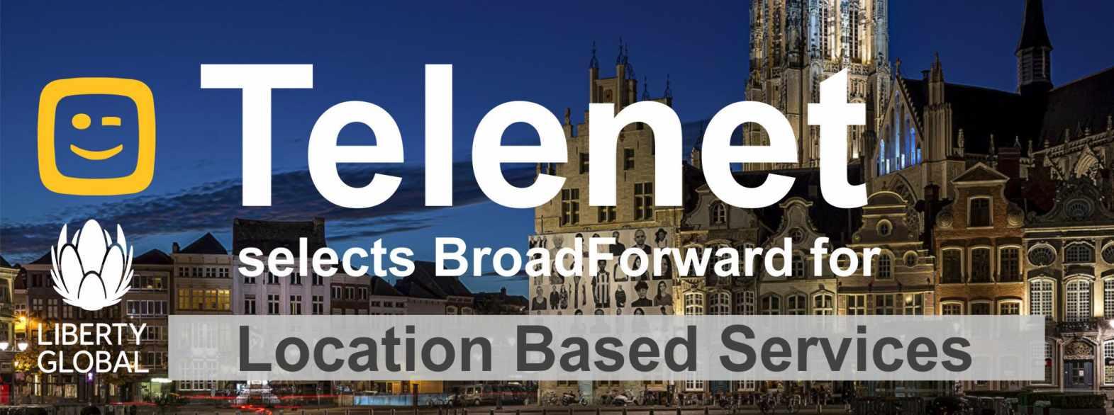 Telenet selects BroadForward LBS2019