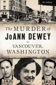 Murder of JoAnn Dewey in Vancouver, Washington