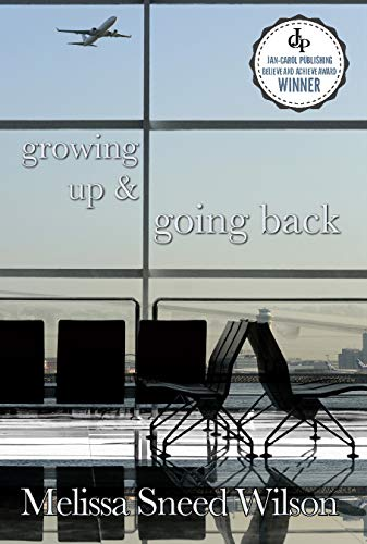 """Growing Up and Going Back"""