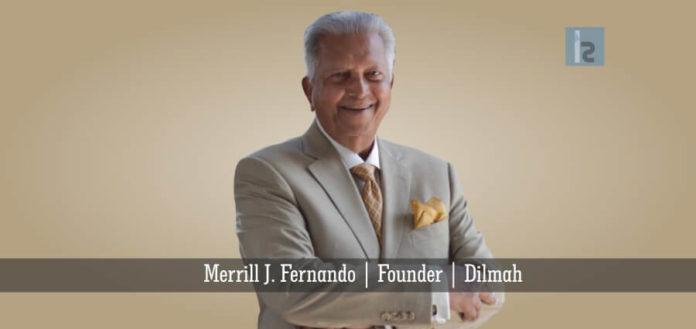 Merrill-J.-Fernando Founder of Dilmah Tea