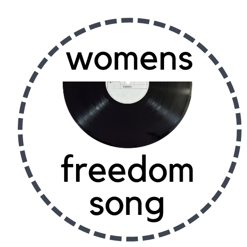 Womens Freedom Song
