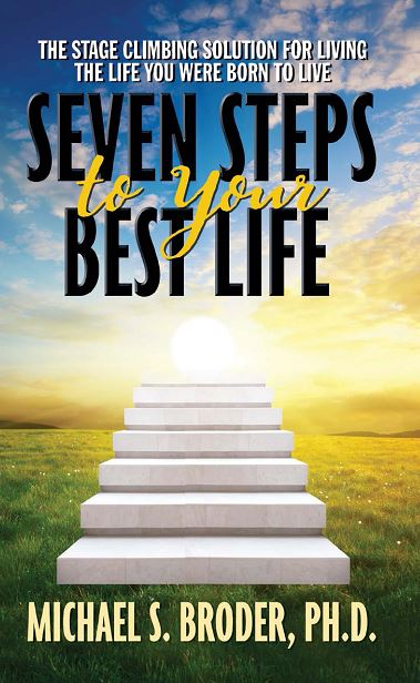 Seven Steps to Your Best Life