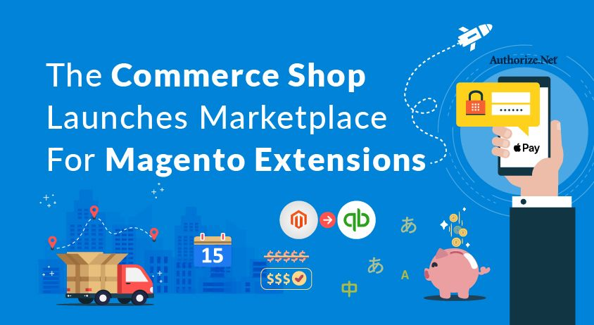The Commerce Shop Launches Marketplace For Magento Extensions