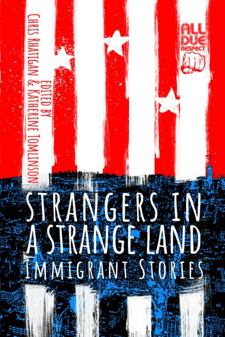Strangers in a Strange Land edited by Chris Rhatigan and Katherine Tomlinson