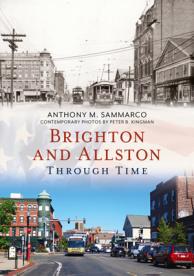 Brighton and Allston Through time