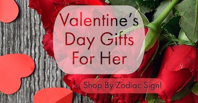 Get great Valentine's Day gifts for her-shop by zodiac sign! New guide shows how