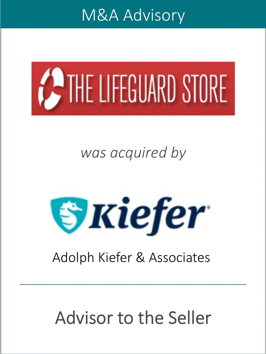 Prairie represents The Lifeguard Store in its Sale to Adolph Kiefer & Associates