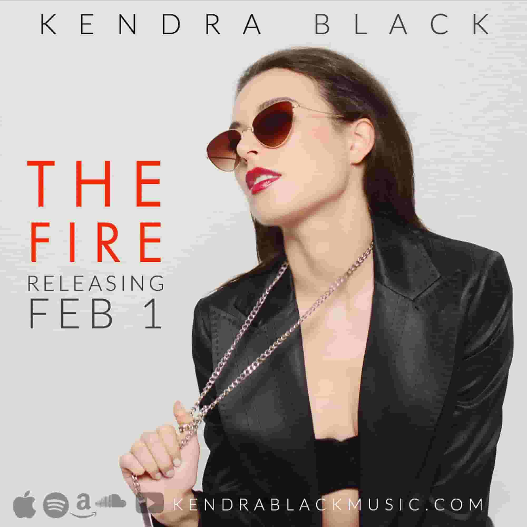 "Kendra Black - ""The Fire"""