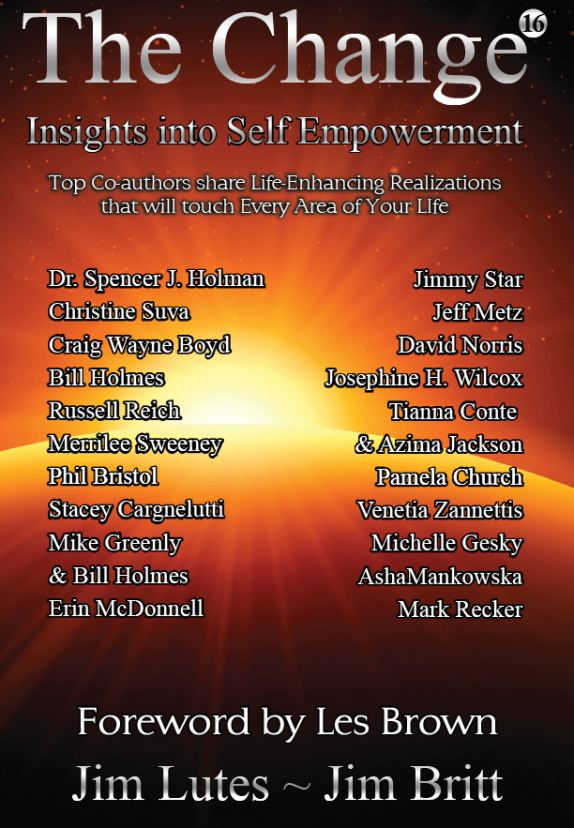"""""""The Change: Insights into Self Empowerment"""""""