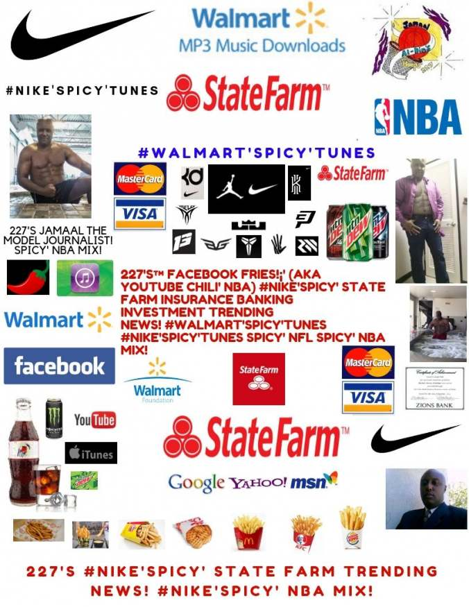 227's™ #Nike'Spicy' State Farm® Trending News! Insurance Scam on Video! NBA!