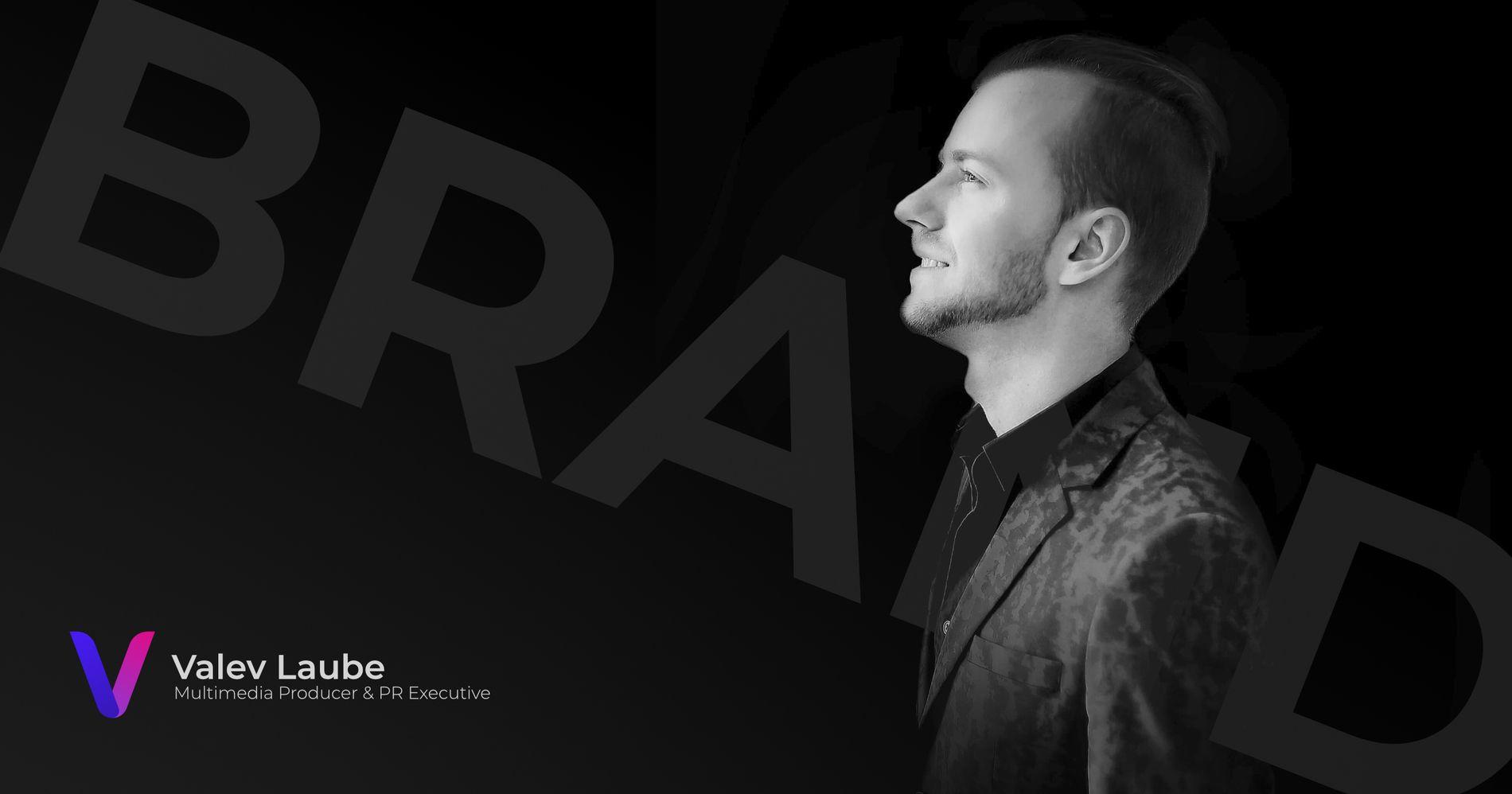 Valev Laube - Multimedia Producer & PR Executive