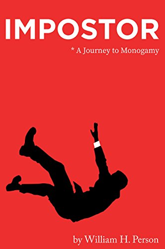 Imposter a Journey to Monogamy