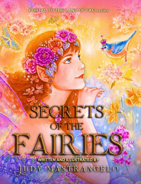 """Secrets of the Fairies"" from Judy Mastrangelo."