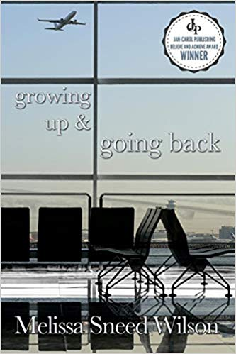 """""""Growing Up & Going Back"""""""