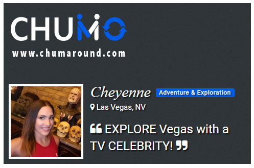 Chum around Vegas with Cheyenne!
