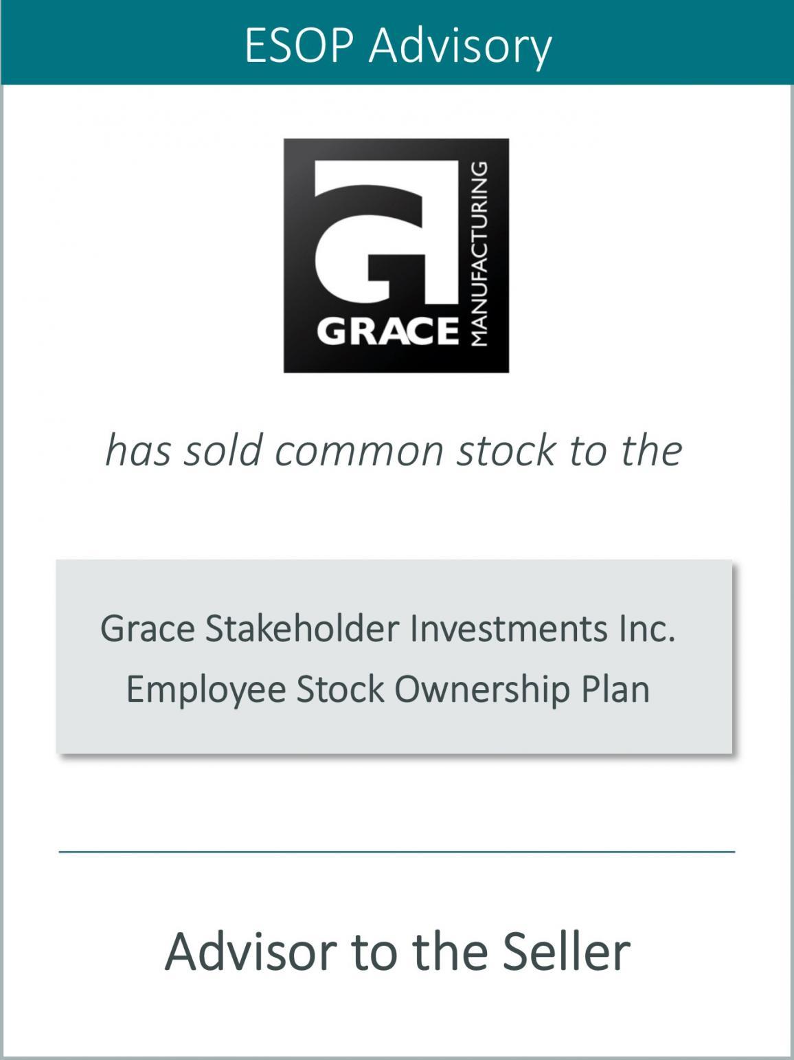 Grace Manufacturing establishes an Employee Stock Ownership Plan (ESO)