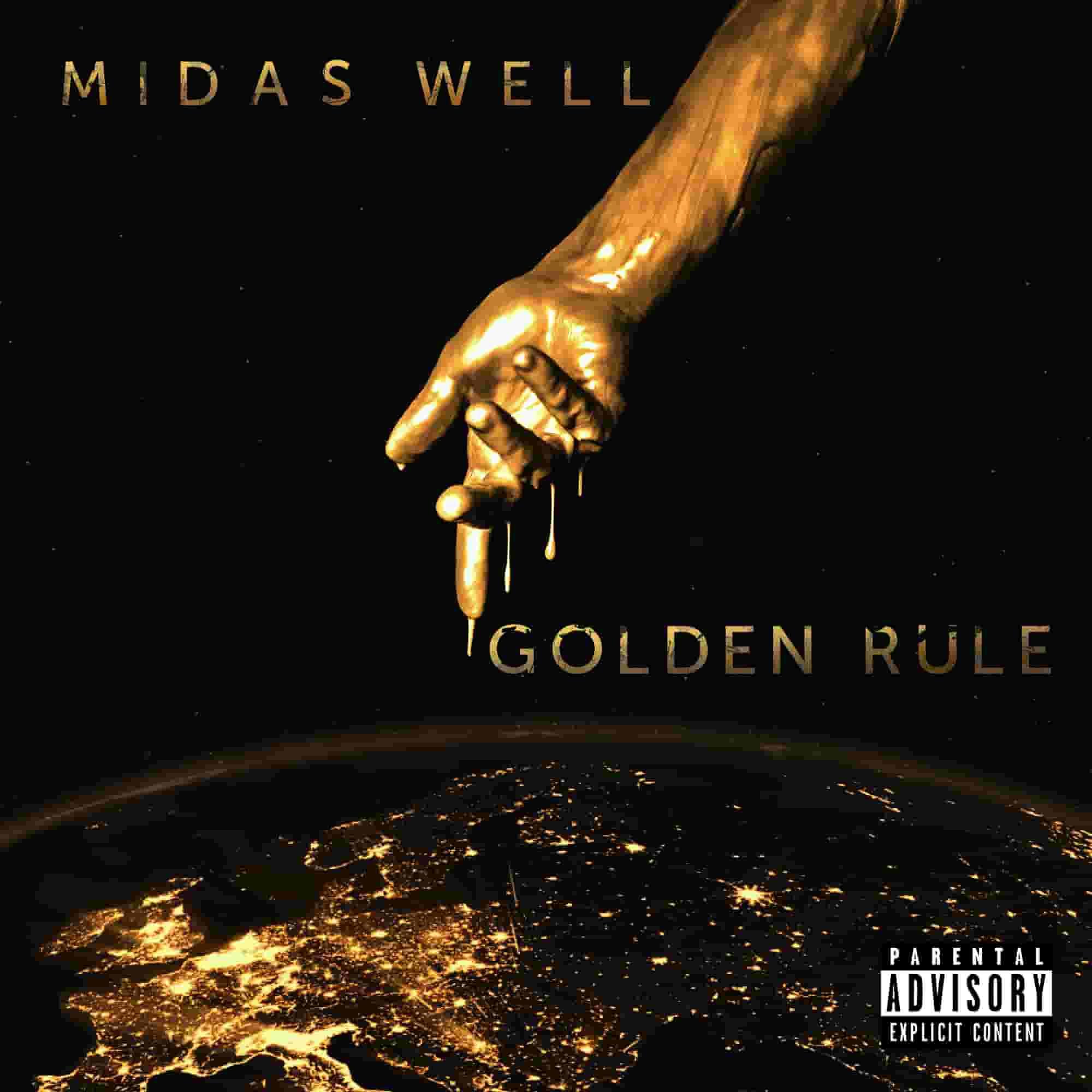"""Midas Well - """"Golden Rule"""""""