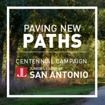 Paving New Paths by Junior League of San Antonio