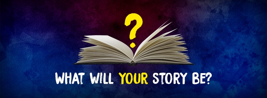 What Will Your Story Be