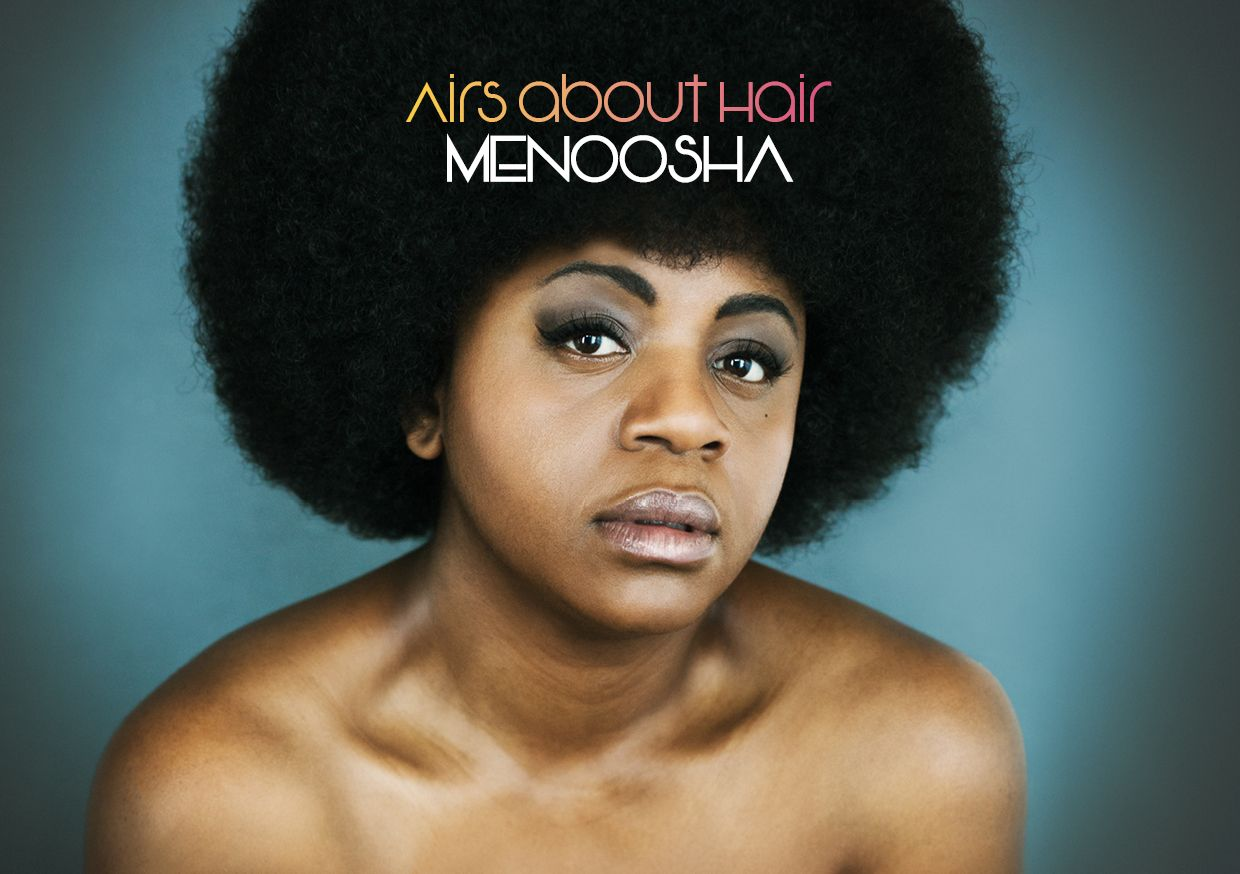 MENOOSHA is working on the new album 'Airs about Hair'