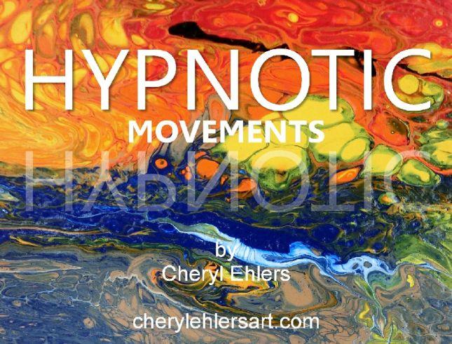 Hypnotic Movements