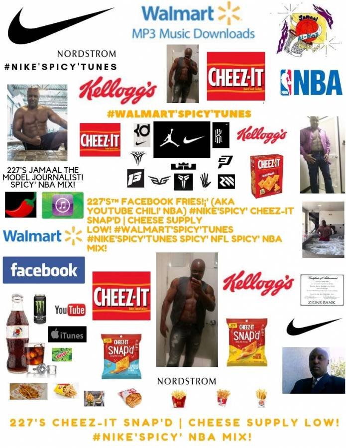 227's™ YouTube Chili' Cheez-It Snap'd #Walmart'Spicy' #Nike'Spicy' NBA Mix!